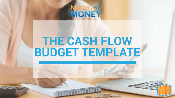 the m o m cash flow budget template mastery of money